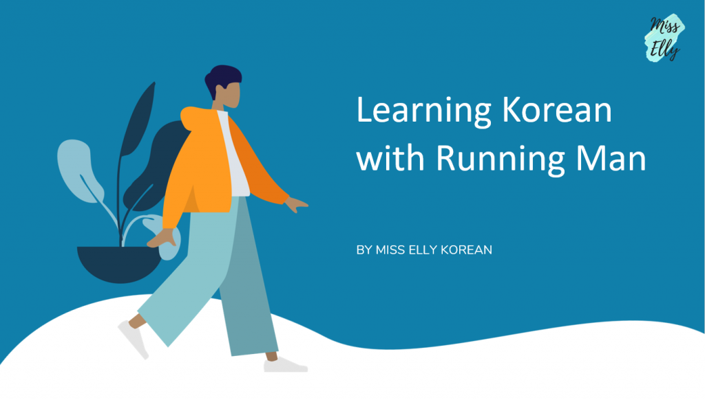 Learning Korean with Running Man