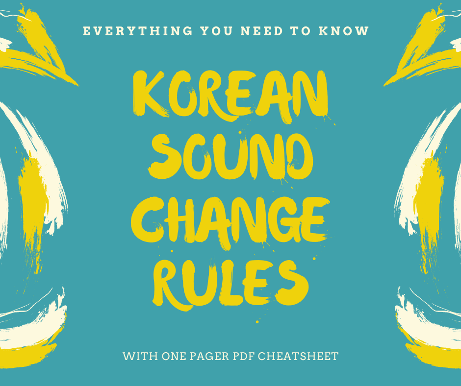 Korean Sound Change rules