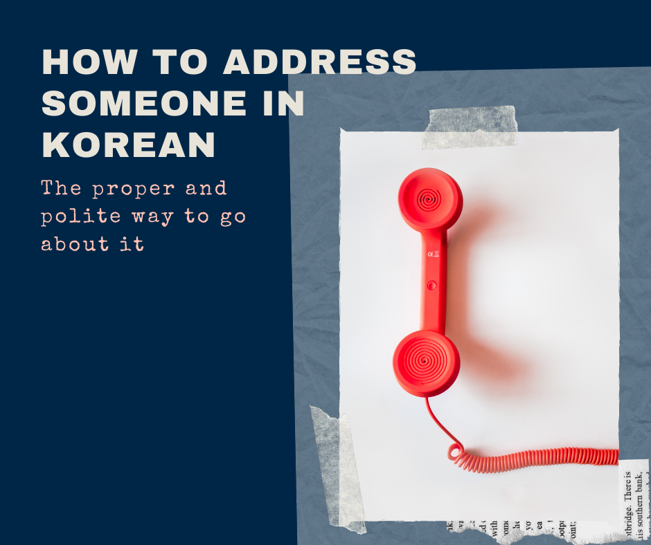 How to address someone in Korean
