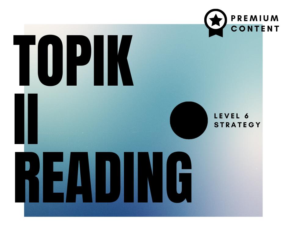 TOPIK II reading